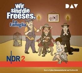 Wir sind die Freeses. La Famiglia: Hörspiel (3 CDs): Teil 05 - 1