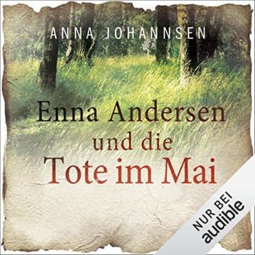 Enna Andersen und die Tote im Mai: Enna Andersen 2 - 1