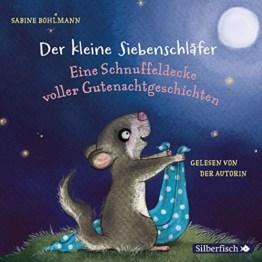 Der kleine Siebenschläfer: Eine Schnuffeldecke voller Gutenachtgeschichten: 1 CD - 1
