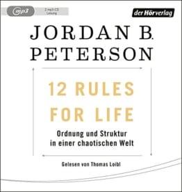 12 Rules For Life: Ordnung und Struktur in einer chaotischen Welt - 1