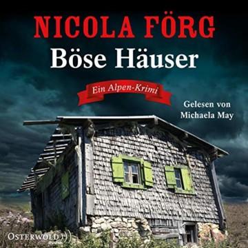 Böse Häuser: Ein Alpen-Krimi: 6 CDs (Alpen-Krimis, Band 12) - 1