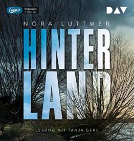 Hinterland: Ungekürzte Lesung mit Tanja Geke (1 mp3-CD) - 1