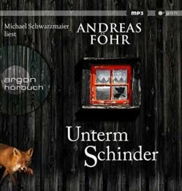 Unterm Schinder (Ein Wallner & Kreuthner Krimi, Band 9) - 1