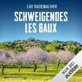 Schweigendes Les Baux. Ein Provence-Krimi: Capitaine Roger Blanc 8 - 1