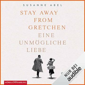 Stay Away from Gretchen: Eine unmögliche Liebe - 1